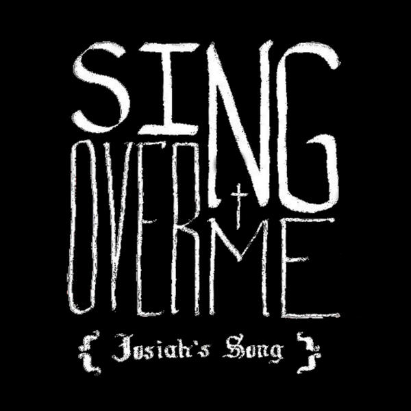 sing-over-me-josiahs-song-artwork-master